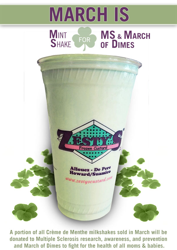 Help Zesty's Support MS and the March of Dimes by Purchasing a Mint Shake in March