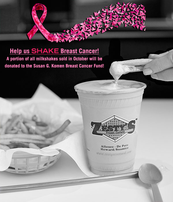 Help Zesty's Shake Breast Cancer - a portion of the proceeds from all shakes sold in October will go to breast cancer prevention and research