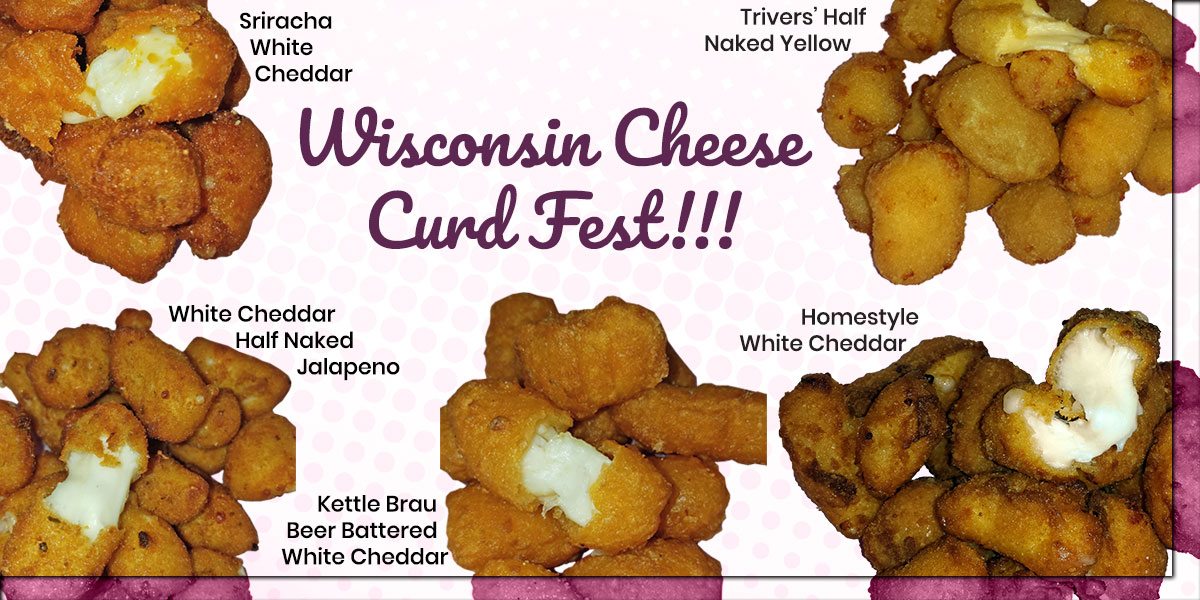 Wisconsin Cheese Curd Fest at Zesty's