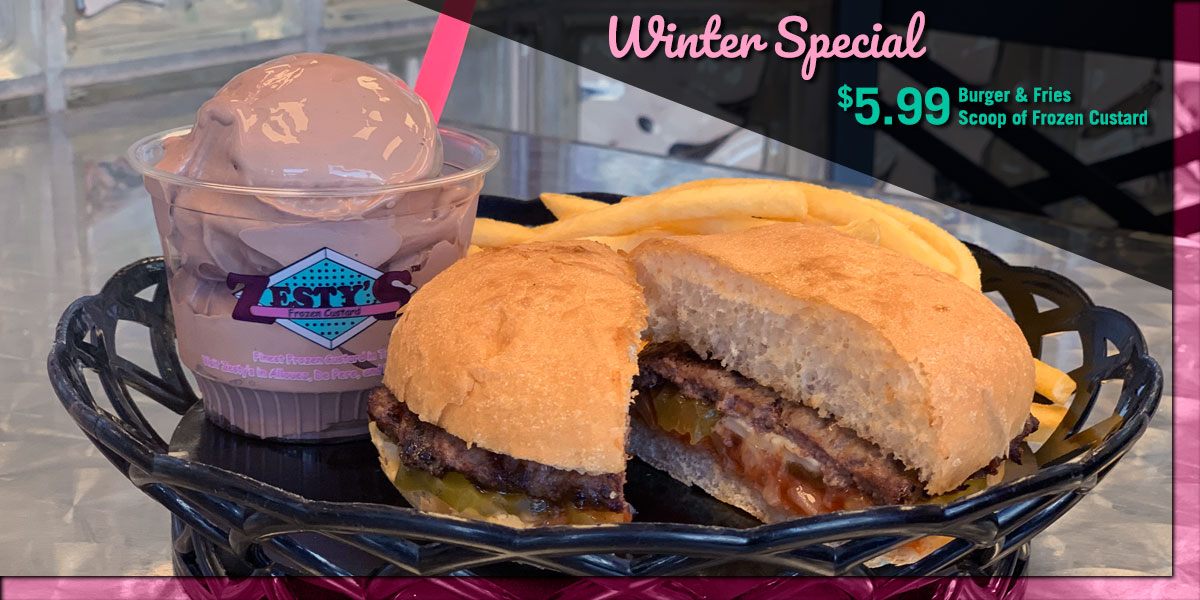 Zesty's January Special: Burger, Fries and a Scoop of Frozen Custard
